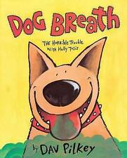 Dog Breath! : The Horrible Trouble with Hally Tosis-ExLibrary