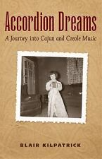 Accordion Dreams: A Journey into Cajun and Creole Music-ExLibrary