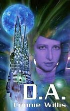 D. A. by Connie Willis 2007 h/c First Edition