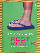 RESTURLAUB von Tommy Jaud * Humor * Urlaubslektüre zum Schmunzeln