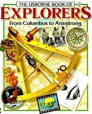 The Usborne Book of Explorers from Columbus to Armstrong (Famous Lives), Reid, S