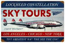 Lockheed Constellation Sky Tours Aircraft Metal Sign Man Cave Garage Club LM003
