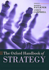 The Oxford Handbook of Strategy: A Strategy Overview and Competitive Strategy...