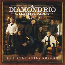 Diamond Rio : Star Still Shines CD (2007)