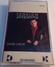 DANIEL LAVOIE Tape Cassette TENSION ATTENTION 1983 Kebec Disc Canada KD4-584