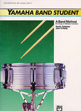 YAMAHA BAND STUDENT PERCUSSION (S.D., B.D., ACCESS.)  /  BOOK 2. BY ALFRED