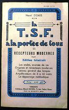 """Livre """"La T.S.F. à la Portée de tous"""" Récepteurs modernes. Verdun 1946"""