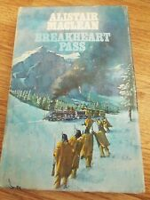 BREAKHEART PASS - Alistair Maclean  1975 hardback book