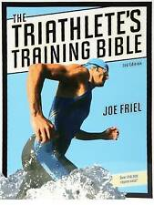 The Triathlete's Training Bible by Joe Friel (Paperback, 2009)