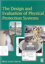 The Design and Evaluation of Physical Protection Systems Garcia, Mary Lynn Pape