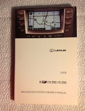 2008 Lexus IS/ IS 350/ IS 250 Navigation System Owner's Manual