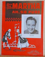 "Ah, So Pure - 1935 vintage sheet music - Bob Crosby photo, from opera ""Martha"""