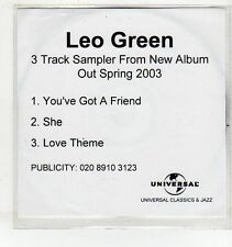 (EV946) Leo Green, You've Got A Friend / She / Love Theme - 2003 DJ CD