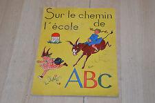 """livre scolaire ancien : Sur le chemin de l'école ABC - 1952 Edition """"Vedette"""""""