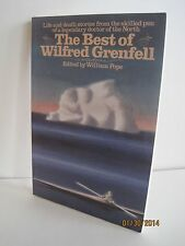 The Best of Wilfred Grenfell Edited by William Pope (2001 Paperback)