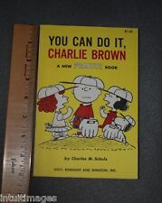YOU CAN DO IT  , CHARLIE BROWN Charles Schulz Peanuts Comic Snoopy 1st 1963