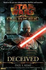 Star Wars the Old Republic: Deceived by Paul S. Kemp (2011, Hardcover)