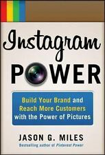 Instagram Power Build Your Brand and Reach More Customers with the Power of