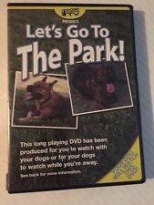 LET'S GO TO THE DOG PARK! LONG PLAYING DVD DOGS TO WATCH WHILE YOUR AWAY, DVD