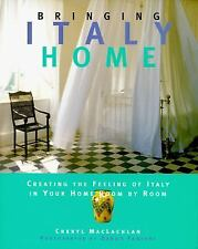 Bringing Italy Home Hardcover Home Interior Design Cheryl MacLachlan L129