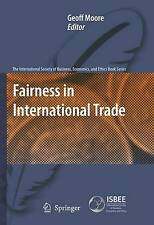 Fairness in International Trade (The International Society of Business, Economic