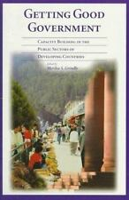 Getting Good Government: Capacity Building in the Public Sectors of Developing C