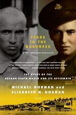 Tears in the Darkness : The Story of the Bataan Death March and Its Aftermath...