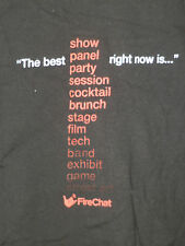 """T-SHIRT: """"FIRECHAT - THE BEST SHOW PARTY STAGE FILM GAME RIGHT NOW IS.."""""""