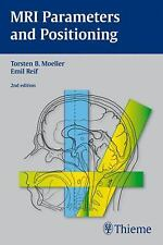 MRI Parameters and Positioning by Emil Reif and Torsten B. Moeller (2010,...