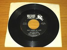 "DOO WOP GROUP 45 RPM - THE LOVE NOTES - WILSHIRE 200 - ""OUR SONGS OF LOVE"""
