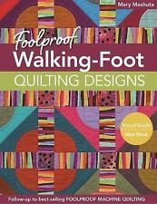 FOOLPROOF WALKING-FOOT QUILTING DESIGNS - A+ NEW QUILT BOOK