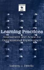 Learning Practices: Assessment and Action for Organizational Improvement