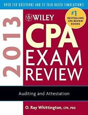 Wiley CPA Exam Review 2013, Auditing and Attestation by Whittington, O. Ray