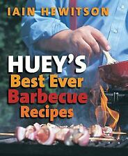 Huey's Best Ever Barbecue Recipes, Hewitson, Iain, New Books