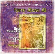 Name Above All: Touching the Father's Heart #39 1999 by Vineyard Music Group