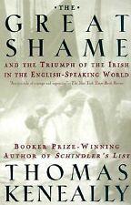 The Great Shame: And the Triumph of the Irish in the English-Speaking World, Tho