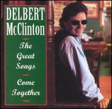 Great Songs-Come Together - Delbert Mcclinton (1995, CD NIEUW) CD-R