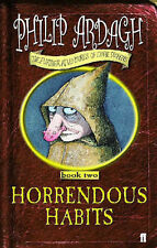 Horrendous Habits: Further Adventures of Eddie Dickens Book 2: bk. 2, Philip Ard