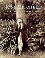 Joni Mitchell : The Complete Poems and Lyrics (1997, Hardcover) 1st Edition