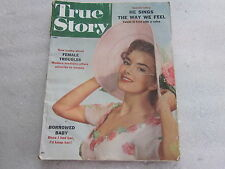 1957 True Story September Issue He Sings the Way we Feel, Female Troubles