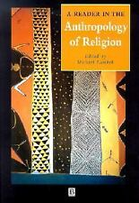 A Reader in the Anthropology of Religion Wiley Blackwell Anthologies in Social