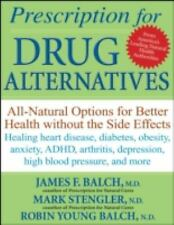 Prescription for Drug Alternatives: All-Natural Options for Better Hea-ExLibrary