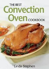 The Best Convection Oven Cookbook-ExLibrary