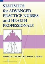 NEW - Statistics for Advanced Practice Nurses and Health Professionals