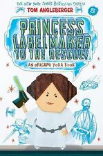 Origami Yoda: Princess Labelmaker to the Rescue! by Tom Angleberger (2016,...