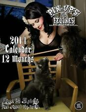Pin-Up's for Felines 2014 Calendar by Michael Enoches (2013, Paperback)