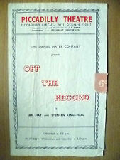 Piccadilly Theatre Programme- OFF THE RECORD by Ian Hay & Stephen King Hall