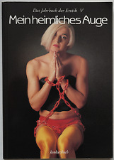 Mein heimliches Auge - Das Jahrbuch der Erotik V