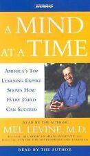 A Mind at a Time : America's Top Learning Expert Shows How Every Child Can...