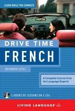 Drive Time French: Beginner Level by Living Language